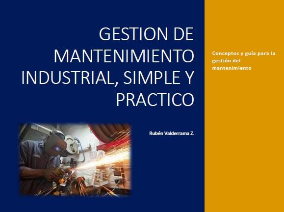 LIBRO GESTIÓN MANTENIMIENTO INDUSTRIAL SIMPLE Y PRACTICO PDF